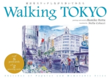 Walking Tokyo : Sketches of Popular and Memorable Sites, Paperback Book