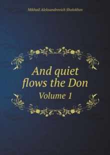 And Quiet Flows the Don Volume 1, Paperback / softback Book