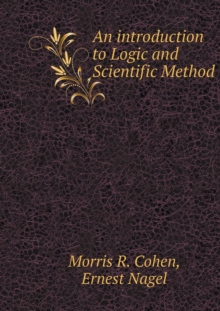 Introduction to Logic and Scientific Method, Paperback / softback Book