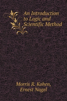 Introduction to Logic and Scientific Method, Hardback Book