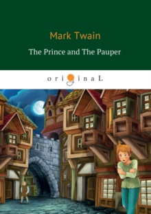 The Prince And the Pauper, Paperback / softback Book