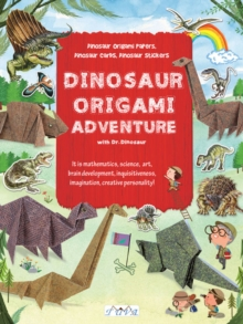 Dinosaur Origami : Dinosaur Origami Papers, Dinosaur Cards and Stickers, Paperback / softback Book