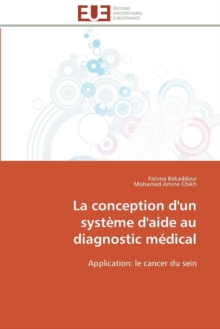 La Conception d'Un Syst me d'Aide Au Diagnostic M dical, Paperback / softback Book