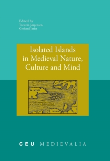 Isolated Islands in Medieval Nature, Culture and Mind, Paperback / softback Book