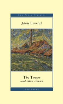 The Tower : and Other Stories, Paperback / softback Book