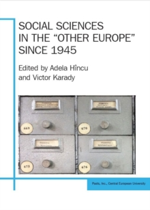 "Social Sciences in the ""Other Europe"" since 1945, Paperback / softback Book"