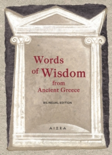 Words of Wisdom from Ancient Greece, Hardback Book