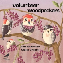 Volunteer Woodpeckers, Paperback / softback Book