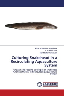 Culturing Snakehead in a Recirculating Aquaculture System, Paperback / softback Book