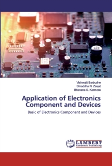 Application of Electronics Component and Devices, Paperback / softback Book