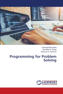 Programming for Problem Solving, Paperback / softback Book