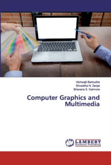 Computer Graphics and Multimedia, Paperback / softback Book