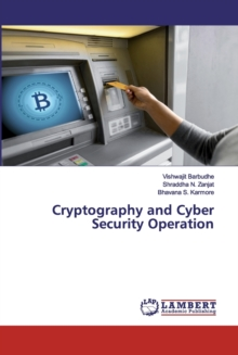 Cryptography and Cyber Security Operation, Paperback / softback Book
