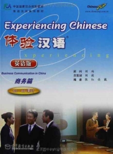 Experiencing Chinese - Business Communication in China, Paperback / softback Book