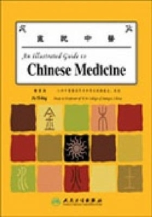 An Illustrated Guide to Chinese Medicine, Paperback Book