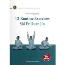 Health Qigong: 12-Routine Exercises, Paperback / softback Book