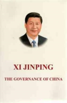 Xi Jinping: The Governance of China, Paperback Book