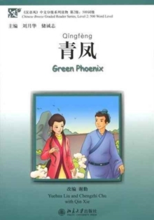 Green Phoenix, Level 2: 500 Word Level, Paperback Book