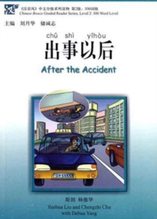 After the Accident - Chinese Breeze Graded Reader Level 2: 500 Word Level, Paperback / softback Book