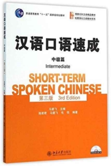 Short-term Spoken Chinese - Intermediate, Paperback Book