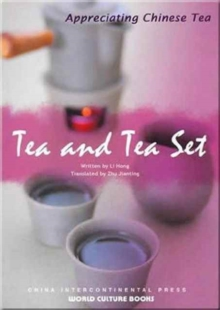 Tea and Tea Set - Appreciating Chinese Tea series, Paperback / softback Book
