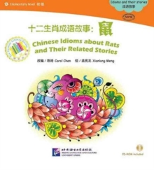 Chinese Idioms about Rats and Their Related Stories, Paperback / softback Book