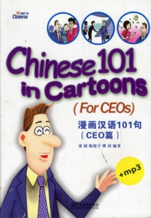Chinese 101 in Cartoons - For CEOs, Paperback / softback Book