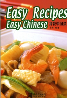 Easy Recipes Easy Chinese, Paperback / softback Book