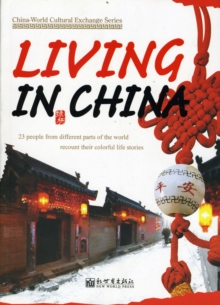 Living in China, Paperback / softback Book