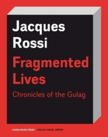 Fragmented Lives : Chronicles of the Gulag, Paperback / softback Book