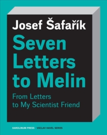 Seven Letters to Melin : From Letters to My Scientist Friend, Paperback / softback Book