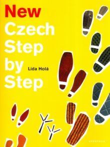 New Czech Step by Step : A Basic Course in the Czech Language for English-speaking Foreigners, Mixed media product Book