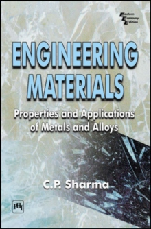Engineering Materials : Properties and Applications of Metals and Alloys, Paperback / softback Book