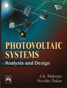 Photovoltaic Systems : Analysis and Design, Paperback / softback Book