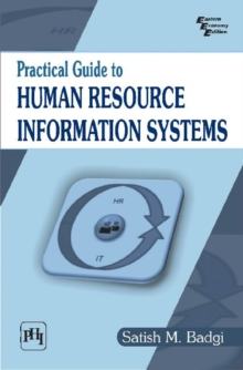 Practical Guide to Human Resource Information Systems, Paperback / softback Book