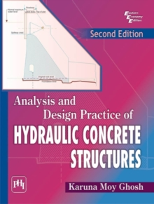 Analysis and Design Practice of Hydraulic Concrete Structures, Paperback / softback Book