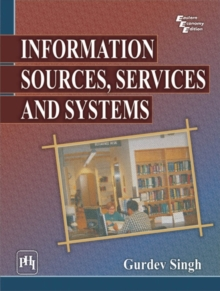 Information Sources, Services and Systems, Paperback / softback Book