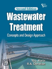 Wastewater Treatment: Concepts and Design Approach, Paperback / softback Book