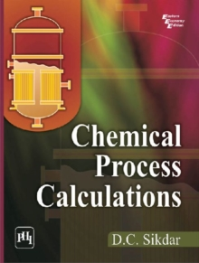 Chemical Process Calculations, Paperback / softback Book