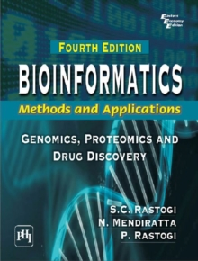 Bioinformatics: Methods and Applications : Genomics, Proteomics and Drug Discovery, Paperback / softback Book