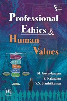 Professional Ethics and Human Values, Paperback / softback Book