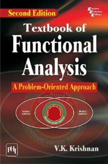 Textbook of Functional Analysis : A Problem-Oriented Approach, Paperback / softback Book