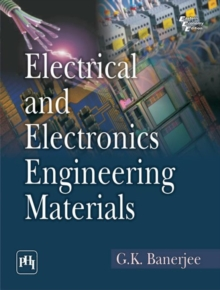 Electrical and Electronics Engineering Materials, Paperback / softback Book