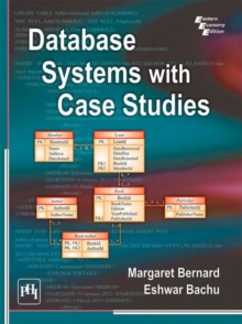 Database Systems with Case Studies, Paperback Book