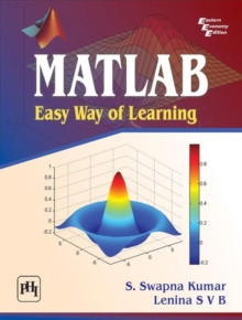 MATLAB: Easy Way of Learning, Paperback / softback Book