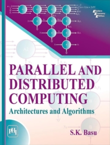 Parallel and Distributed Computing : Architectures and Algorithms, Paperback / softback Book