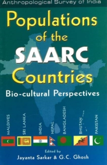 Populations of the SAARC Countries : Bio-Cultural Perspectives, Hardback Book
