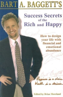 Success Secrets of the Rich and Happy : How to Design Your Life with Financial and Emotional Abundance, Paperback / softback Book