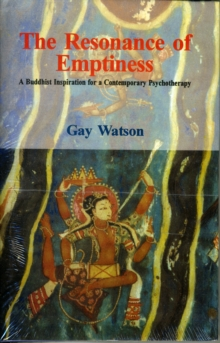 The Resonance of Emptiness : A Buddhist Inspiration for a Contemporary Psychotherapy, Hardback Book