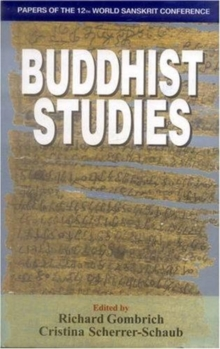 Buddhist Studies : Papers of the 12th World Sanskrit Conference v. 8, Hardback Book